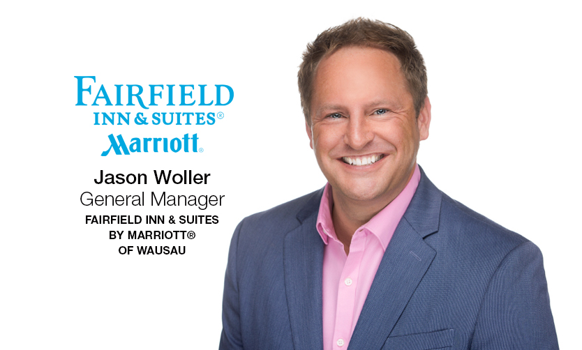 Ghidorzi Hotel Group Welcomes Jason Woller as General Manager of the Fairfield Inn & Suites by Marriott® of Wausau