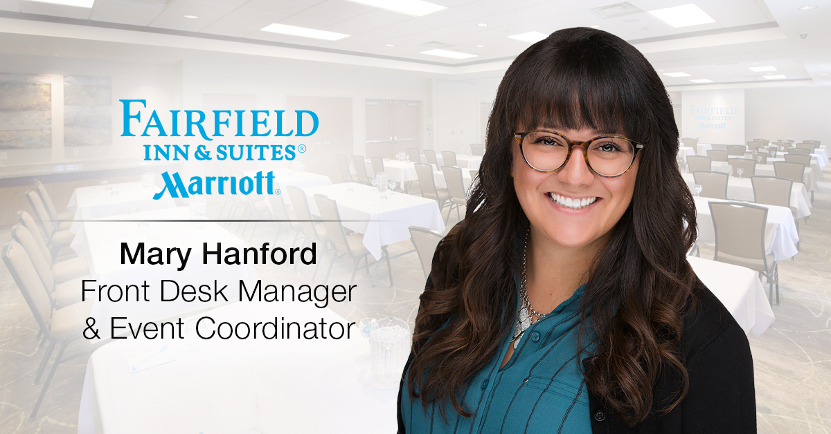 Ghidorzi Hotel Group Promotes Mary Hanford to Front Desk Manager & Event Coordinator of the Fairfield Inn & Suites by Marriott of Wausau